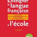 Enseigner la langue française à l'école : La grammaire