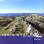 Randonnes Dans Le Jura: Suisse Et France