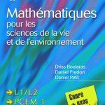 Mini manuel de Mathématiques pour les sciences de la vie et de l'environnement : Cours + exos corrigés