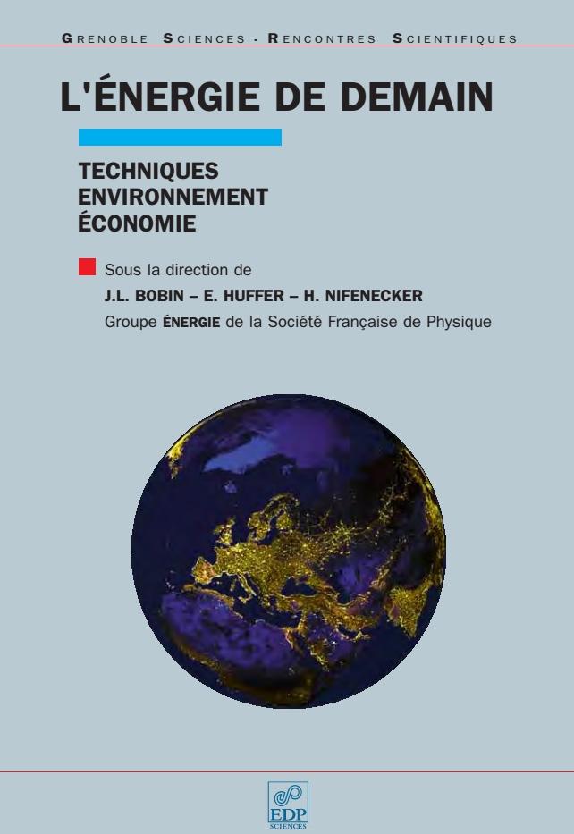 L'énergie de demain : Techniques – environnement – économie