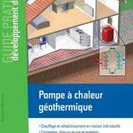 Pompe à chaleur géothermique - Chauffage et rafraîchissement en maison individuelle