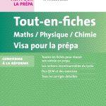 Tout-en-fiches Maths-Physique-Chimie Visa pour la prépa MPSI PCSI PTSI BCPST