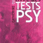 Le grand livre des tests psy
