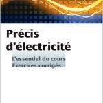 Précis d'Electricité - L'essentiel du cours