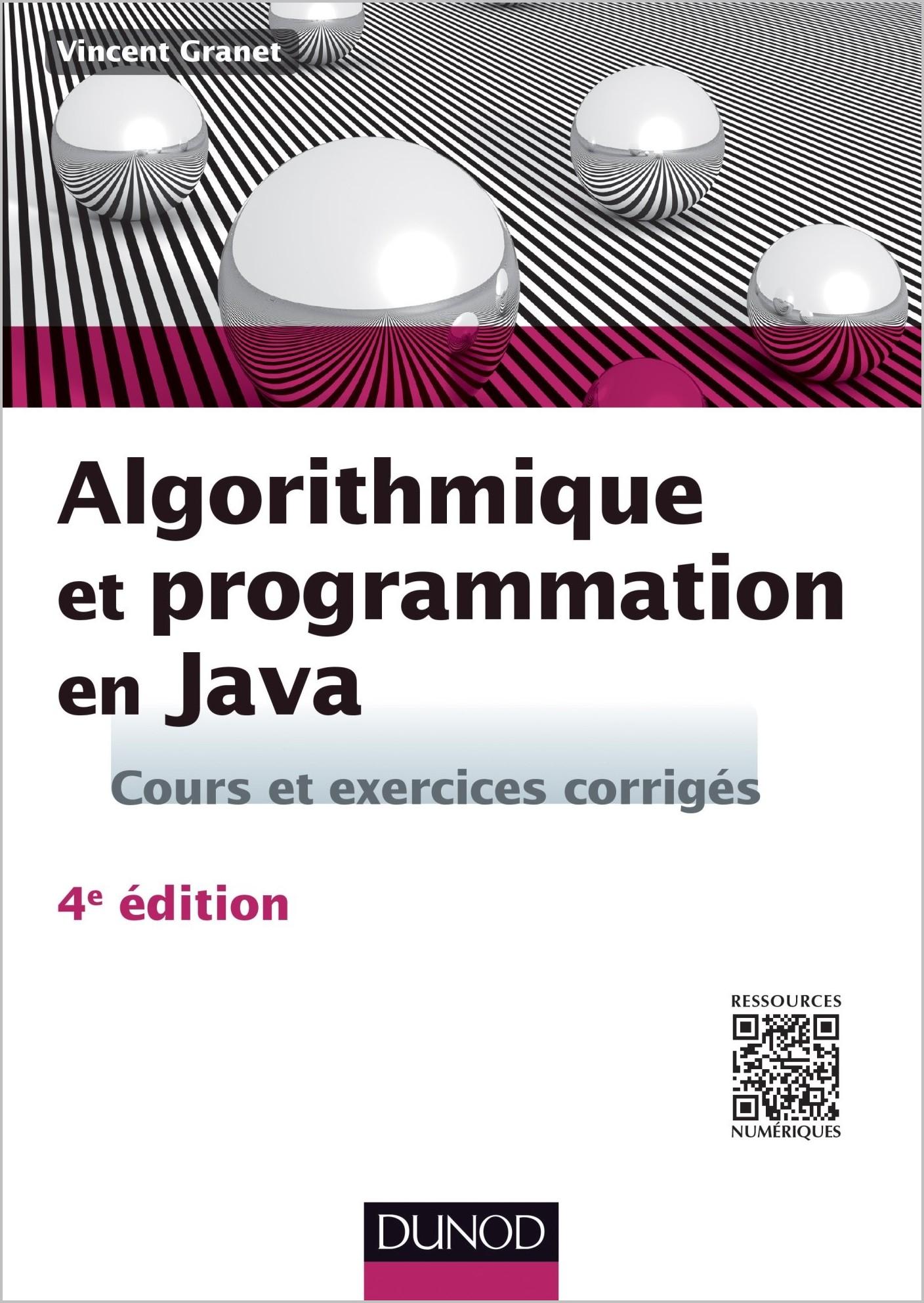 Algorithmique et programmation en Java – Cours et exercices corrigés