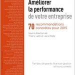 Améliorer la performance de votre entreprise : 70 recommandations concrètes pour 2015