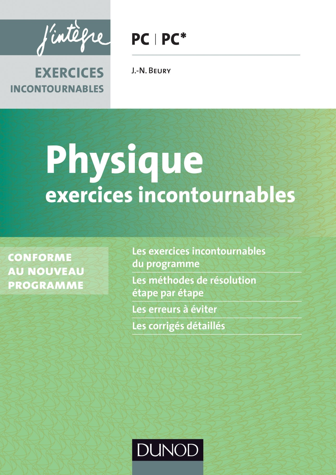 Physique – Exercices incontournables PC