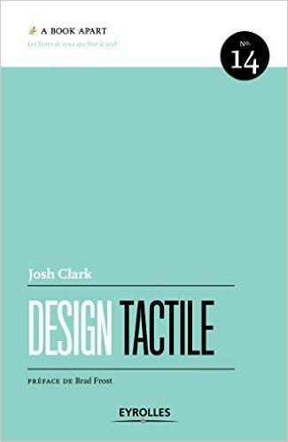 Design tactile: A Book Apart n°14