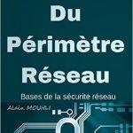 Sécurité Du Périmètre Réseau: Bases de la sécurité réseau