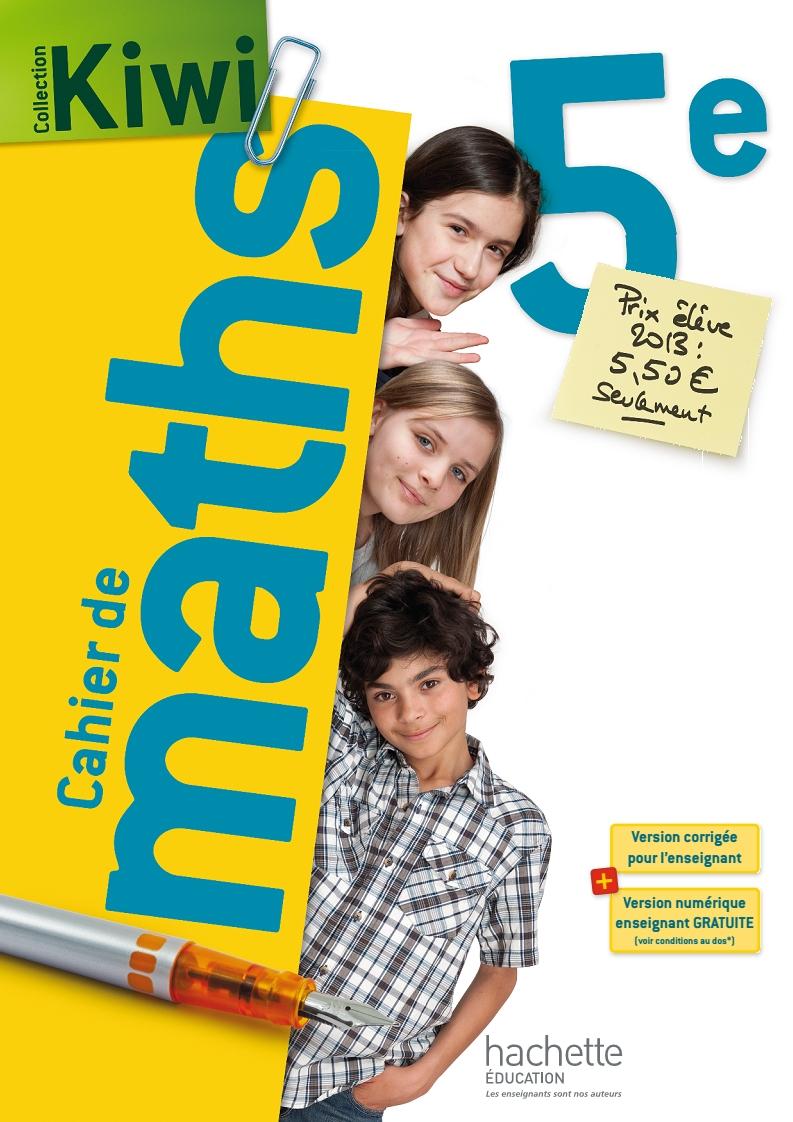 Kiwi – Cahier de maths 5e