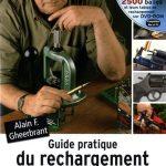 Guide pratique du rechargement