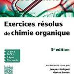 Les cours de Paul Arnaud : Exercices résolus de chimie organique (5e édition)