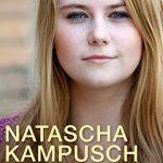 10 ans de liberté (Essais et documents) Natascha Kampusch