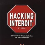 Hacking Interdit 4° Edition