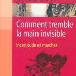 Comment Tremble La Main Invisible ( Maths-Probabilités-Economie )
