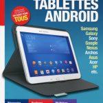 Le guide pratique des tablettes Android - Débutant ou expert