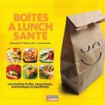 Boîtes à lunch santé : 100 recettes faciles