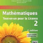 Mathématiques Tout-en-un pour la Licence 2 : Cours complet