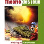 Théorie des jeux : Stratégies et tactiques