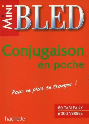 Mini BLED – Conjugaison en poche : Pour ne plus se tromper !