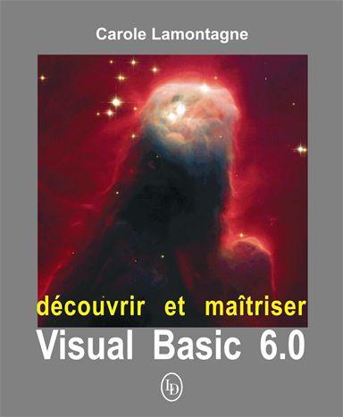 Découvrir et maîtriser Visual Basic 6.0