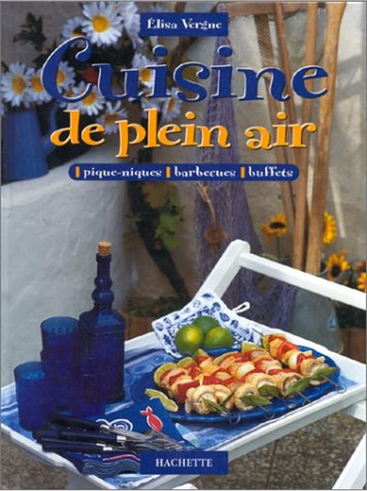 Cuisine de plein air : Piques-niques, barbecues, buffets
