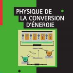 Physique de la conversion d'énergie