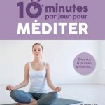 10 minutes par jour pour méditer : Chez soi