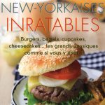 Recettes new-yorkaises inratables