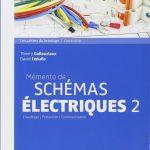 Mémento de schémas électriques 2 : Chauffage - Protection - Communication