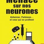 Menace sur nos neurones : Alzheimer