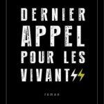 Dernier appel pour les vivants de Peter Farris (2015)