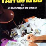 L'Art de la B.D - La technique du dessin - Bernard Duc T2