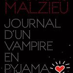 Malzieu Mathias Journal d'un vampire en pyjama