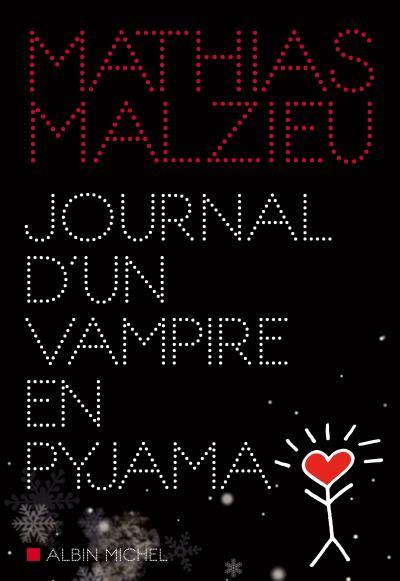 Malzieu Mathias Journal d'un vampire en pyjama