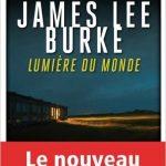 Lumière du monde de James Lee Burke 2016
