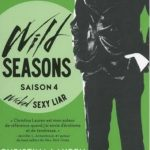 Wild Seasons Tome 4 - Wicked Sexy Liar de Christina Lauren