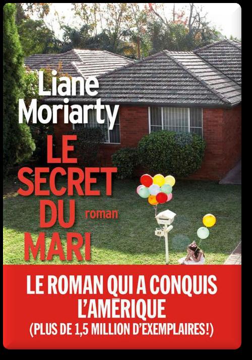 Liane Moriarty – Le Secret du mari (2015)