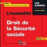 L'essentiel du droit de la Sécurité sociale 2016