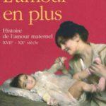 Badinter Elisabeth - L'amour en plus