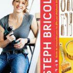 Steph bricole Guide de rénovation pour les filles - Stéphanie Lévesque