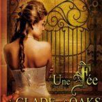 Amanda Bayle - Une fée à Glade of Oaks