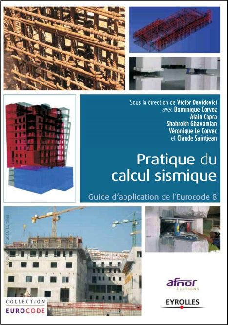 Pratique du calcul sismique – Guide d'application de l'Eurocode 8