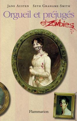 Orgueil et préjugés et zombies – Seth Grahame-Smith & Jane Austen