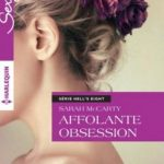Hell's Eight - Tome 7 - Affolante obsession - Sarah McCarty