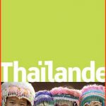 Petit futé - Thaïlande 2015 (avec cartes