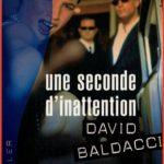 David G. Baldacci - Une seconde d'inattention