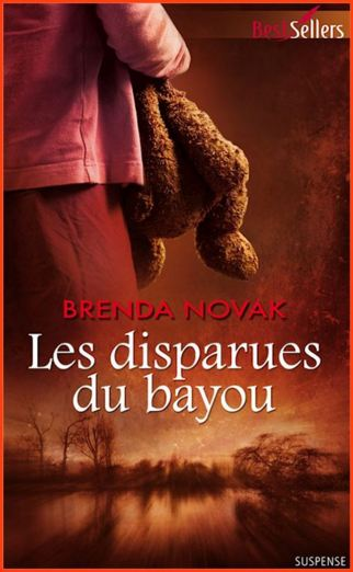Brenda Novak – Les disparues du bayou