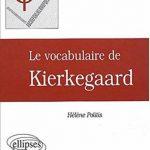 Le Vocabulaire de Kierkegaard – Hélène Politis