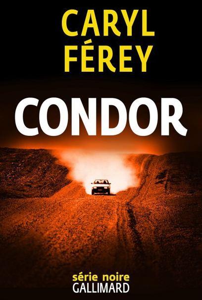Caryl Férey – Condor (2016)